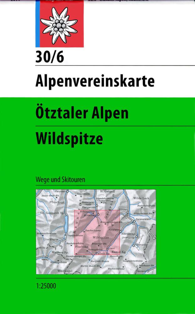 DAV Alpenvereinskarte 30/6 Ötztaler Alpen Wildspitze 1 : 25 000 Wegmarkierungen als Buch