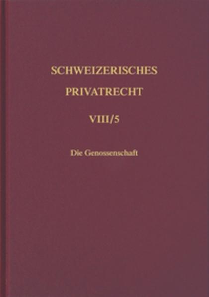 Schweizerisches Privatrecht / Handelsrecht / Die Genossenschaft als Buch
