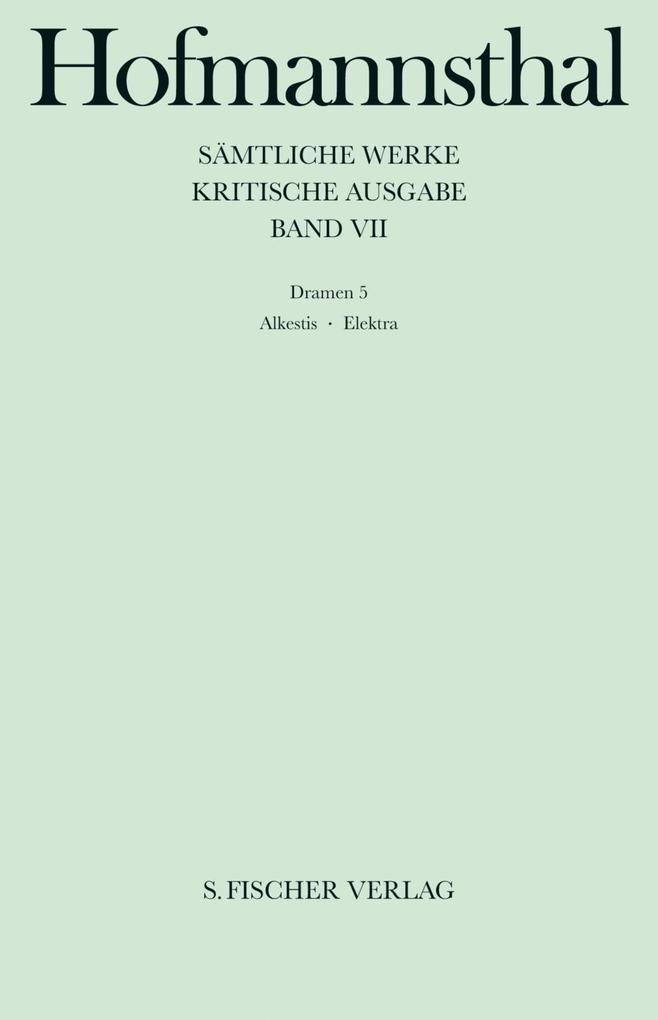 Dramen VII. Alkestis, Elektra, Orest in Delphi als Buch