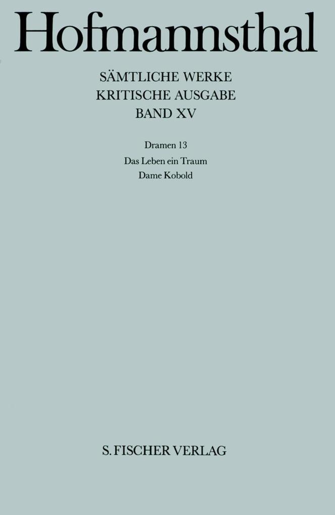 Dramen XIII. Das Leben ein Traum / Dame Kobold als Buch