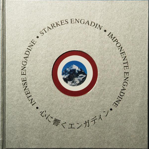 Starkes Engadin - Intense Engadine - Imponente Engadine als Buch