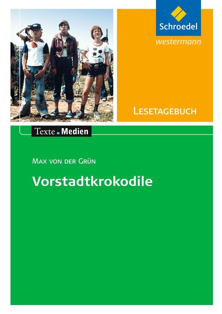 Max von der Grün: Die Vorstadtkrokodile: Lesetagebuch Einzelheft als Buch