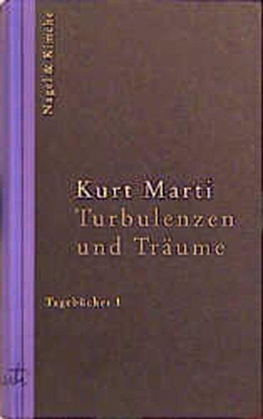 Turbulenzen und Träume. Tagebücher 1 als Buch