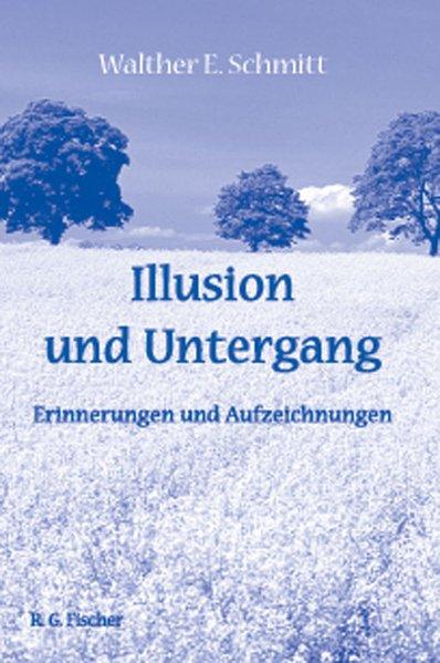 Illusion und Untergang als Buch