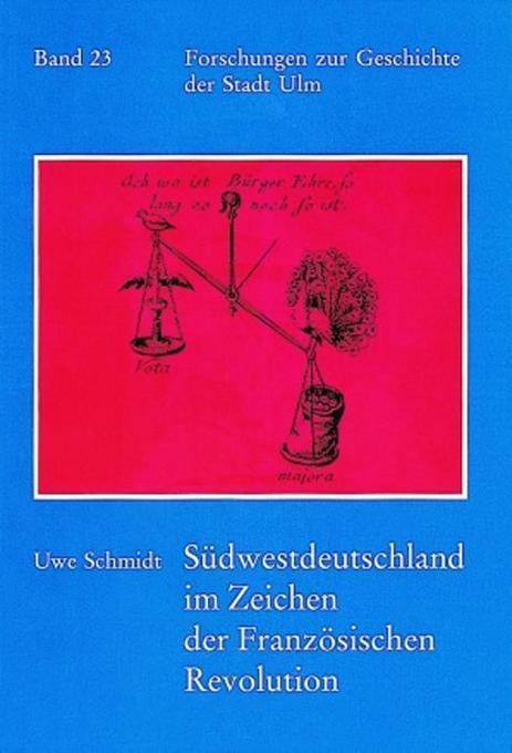 Südwestdeutschland im Zeichen der Französischen Revolution als Buch
