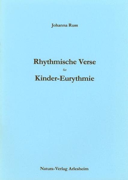 Rhythmische Verse für Kinder-Eurythmie als Buch