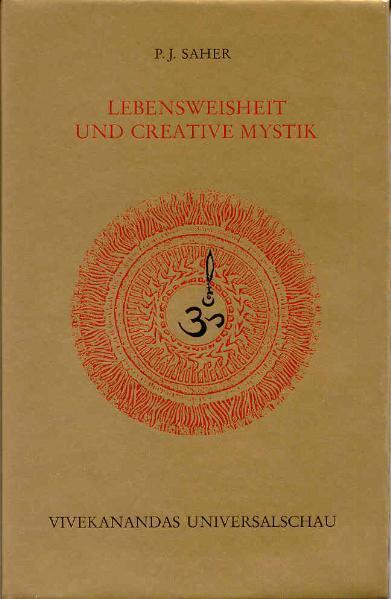 Lebensweisheit und Creative Mystik als Buch