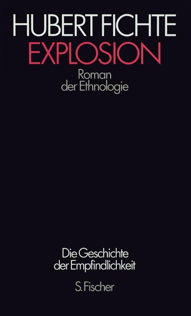 Die Geschichte der Empfindlichkeit VII. Explosion als Buch