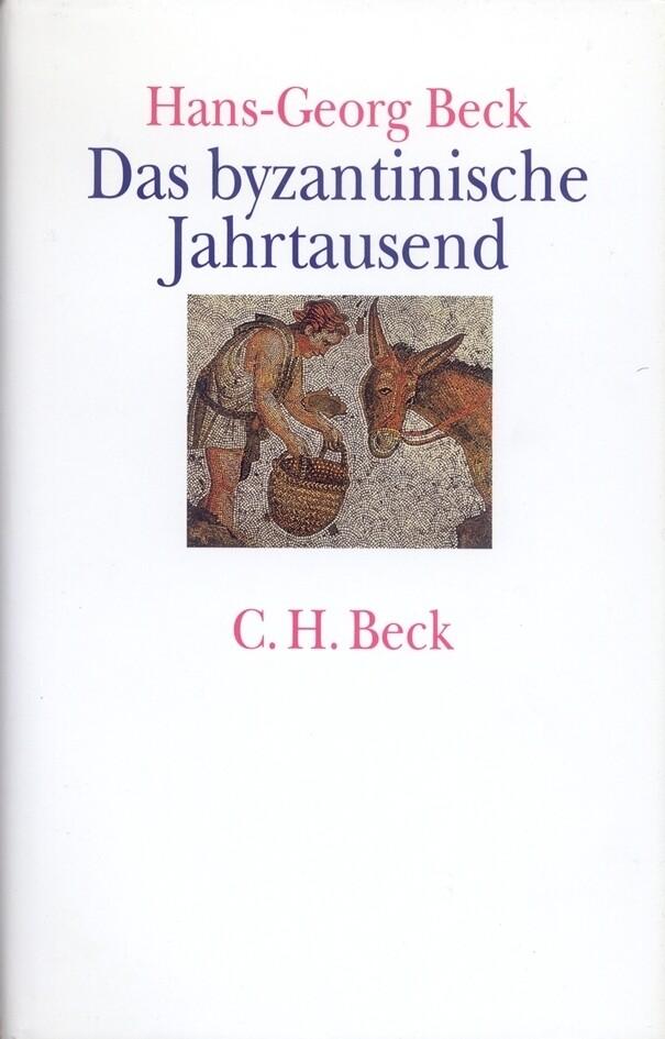 Das byzantinische Jahrtausend als Buch