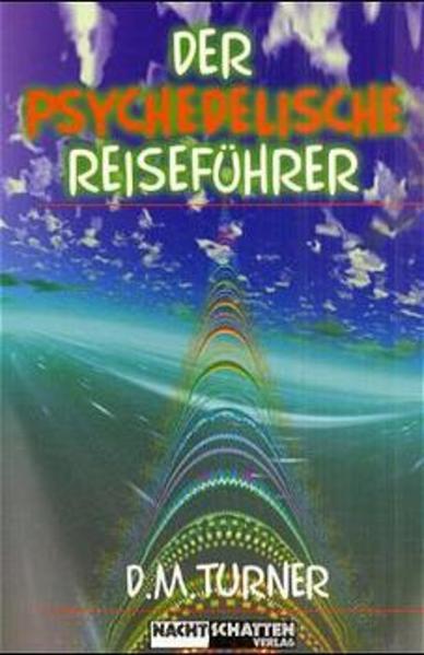 Der psychedelische Reiseführer als Buch