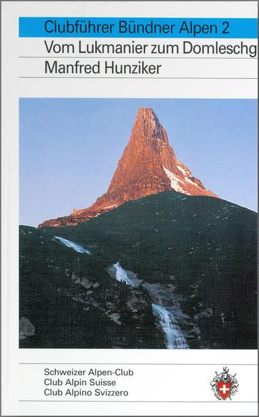 Alpinführer/ Clubführer. Bündner Alpen 02 als Buch