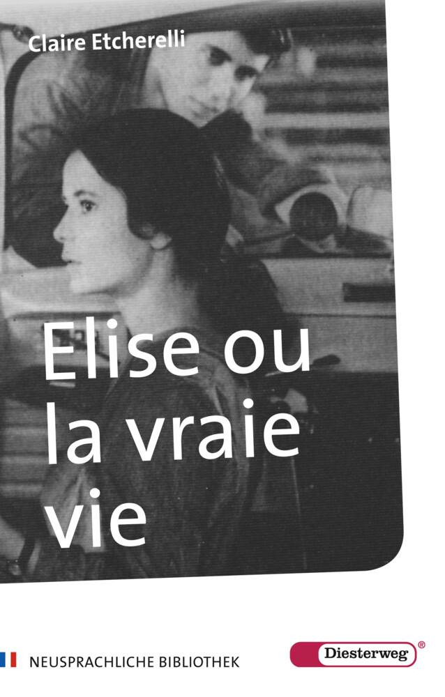 Elise ou la vraie vie als Buch