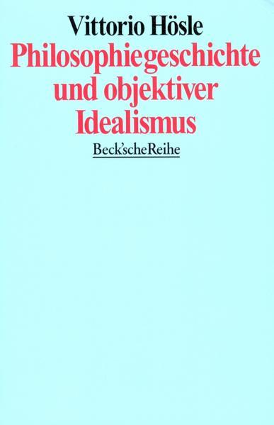 Philosophiegeschichte und objektiver Idealismus als Taschenbuch