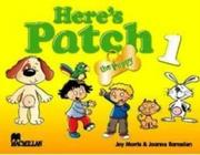 Here's Patch the Puppy 1 Student's Pack International als Buch