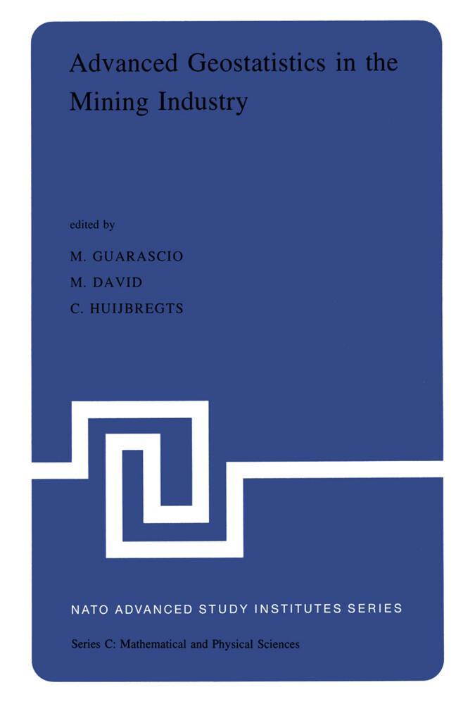 Advanced Geostatistics in the Mining Industry als Buch