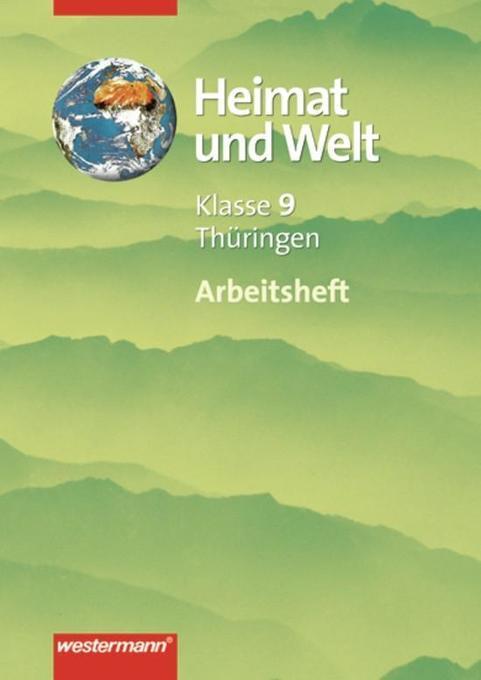 Diercke Geographie - Heimat und Welt: Arbeitsheft 09 für die Regelschule und Gymnasien in Thüringen als Buch