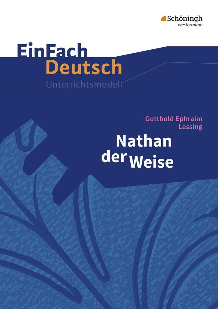 Nathan der Weise: Gymnasiale Oberstufe als Buch