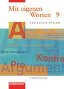 Mit eigenen Worten - Sprachbuch für bayerische Realschulen Ausgabe 2001