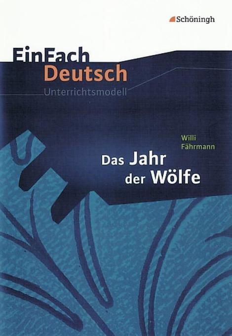 Das Jahr der Wölfe: Klassen 5 - 7 als Buch