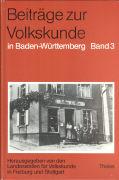 Beiträge zur Volkskunde III in Baden-Württemberg als Buch