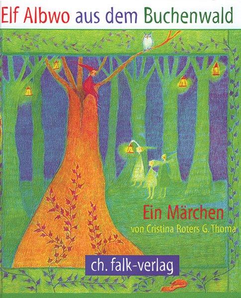 Elf Albwo aus dem Buchenwald. ( Ab 4 J.) als Buch