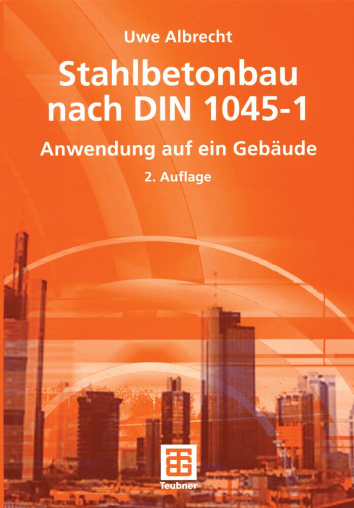 Stahlbetonbau nach DIN 1045-1 als Buch