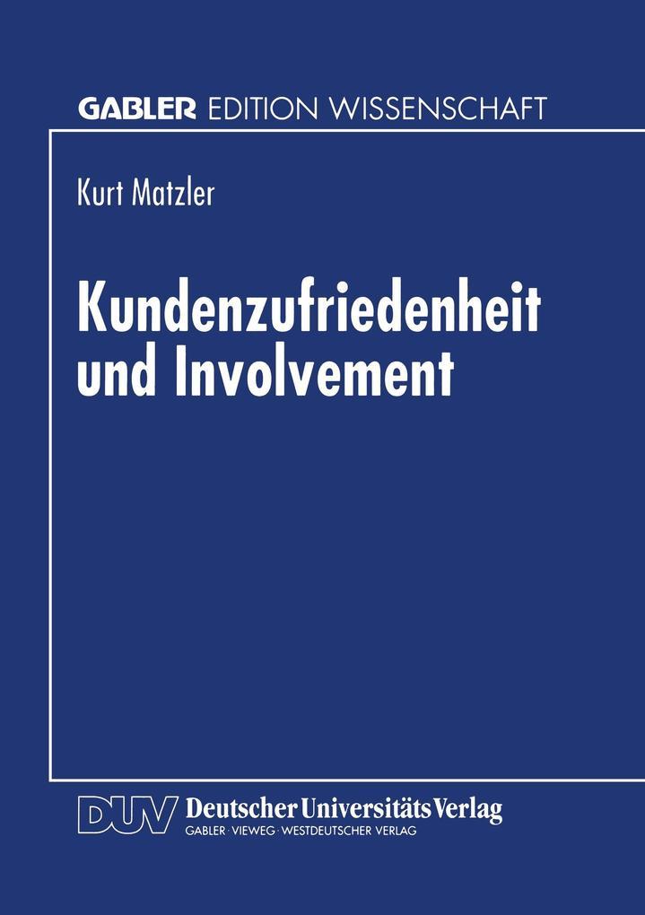 Kundenzufriedenheit und Involvement als Buch