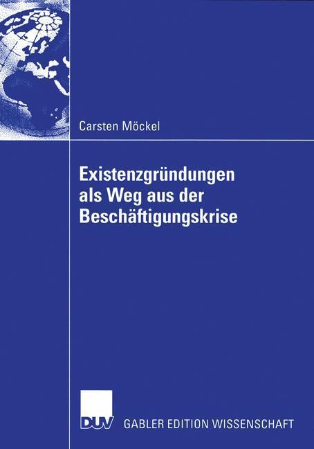 Existenzgründungen als Weg aus der Beschäftigungskrise als Buch