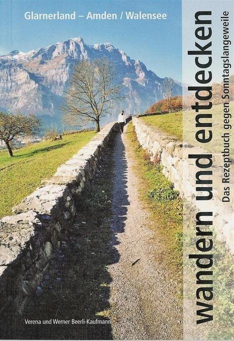 Wandern und entdecken Glarnerland-Amden-Walensee als Buch