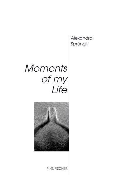 Moments of my Life als Buch