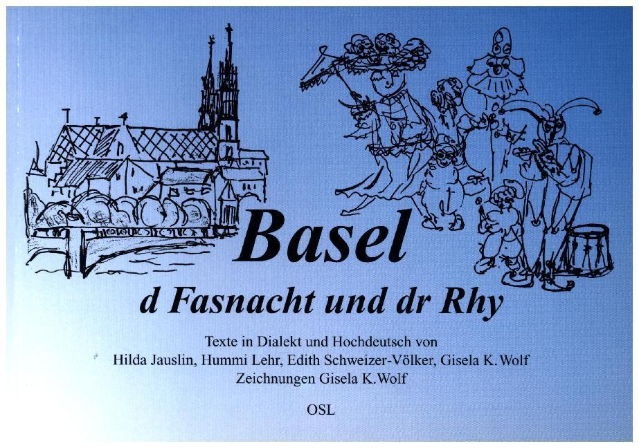 Basel, d Fasnacht und dr Rhy als Buch