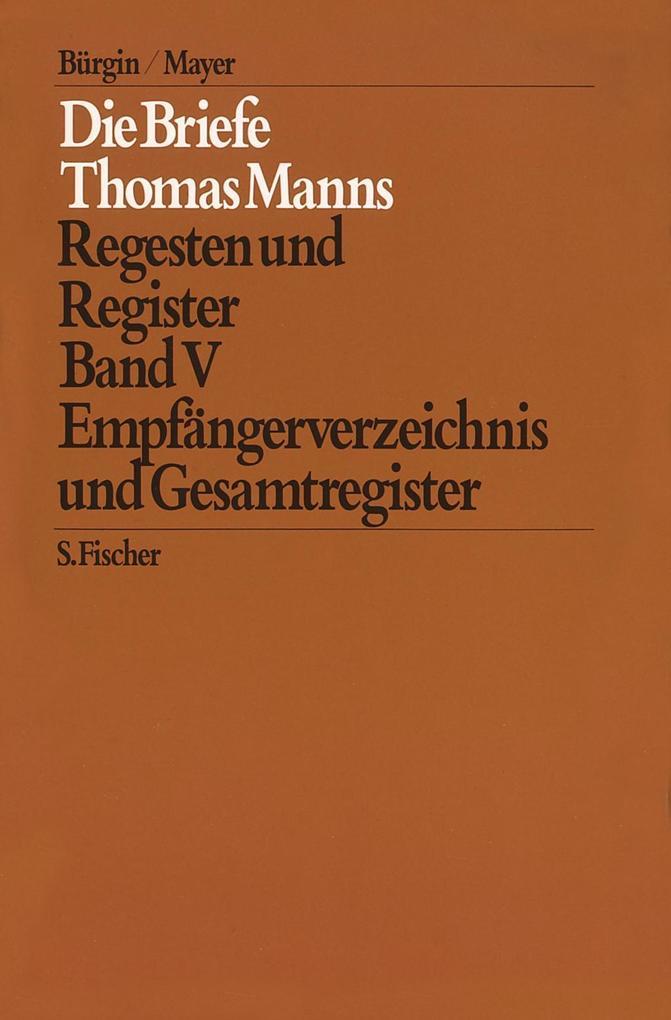 Die Briefe 1951 bis 1955 und Nachträge / Empfängerverzeichnis und Gesamtregister als Buch