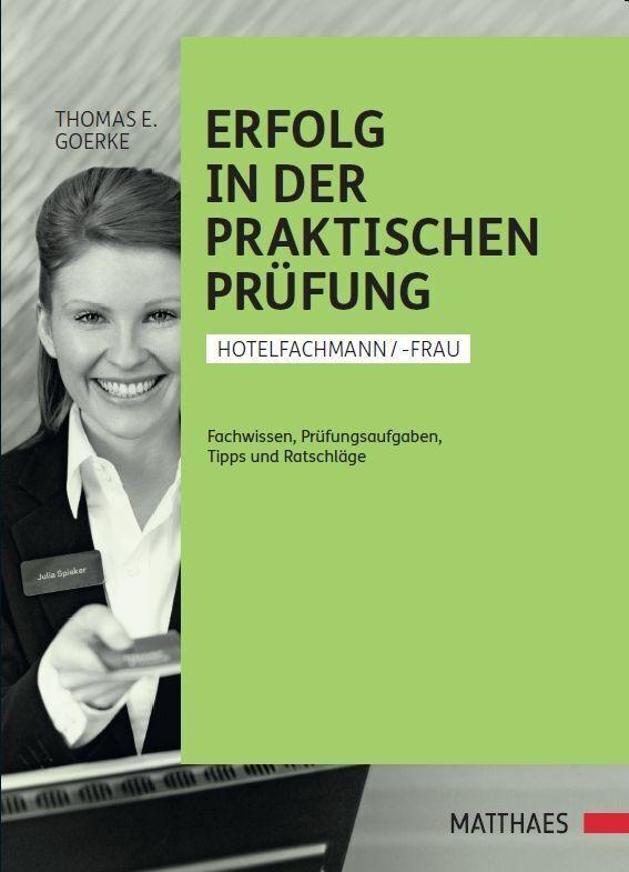 Erfolgreich in der praktischen Prüfung, Hotelfachfrau/-mann als Buch