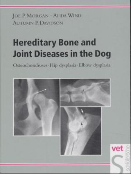 Hereditary Bone and Joint Diseases in the Dog als Buch