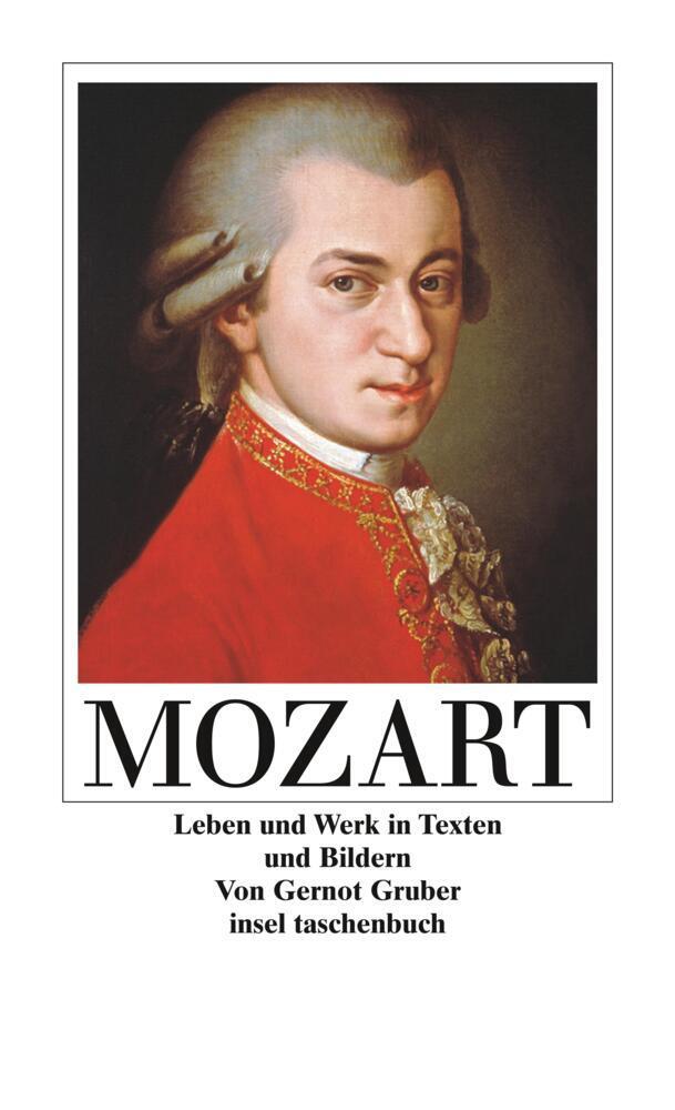Wolfgang Amadeus Mozart. Leben und Werk in Texten und Bildern als Taschenbuch