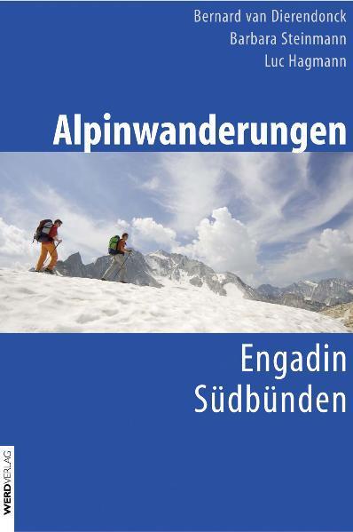 Alpinwanderungen Engadin und Südbünden als Buch