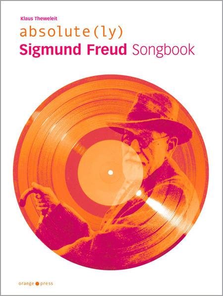 absolute Sigmund Freud. Songbook als Buch