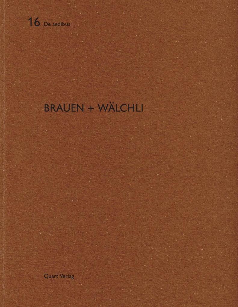 Brauen + Wälchli als Buch