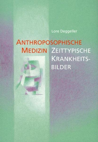 Anthroposophische Medizin als Buch