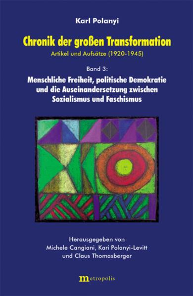 Chronik der grossen Transformation 3. Artikel und Aufsätze (1920-1945) als Buch