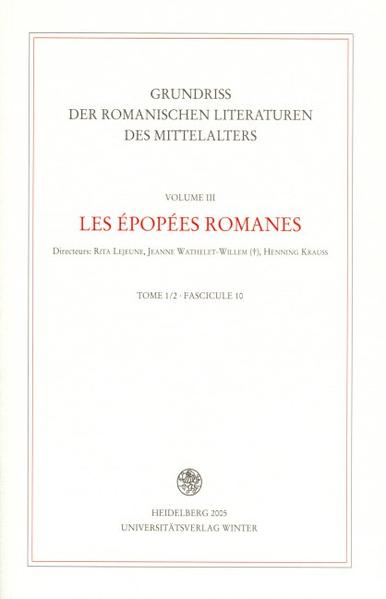 Grundriss der romanischen Literaturen des Mittelalters / Les épopées romanes als Buch
