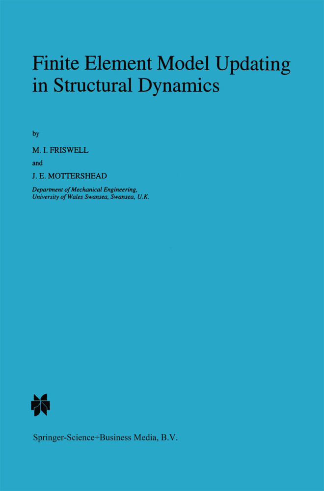 Finite Element Model Updating in Structural Dynamics als Buch