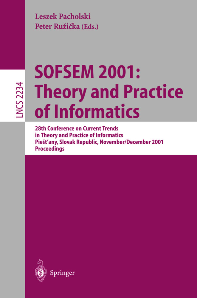 SOFSEM 2001: Theory and Practice of Informatics als Buch