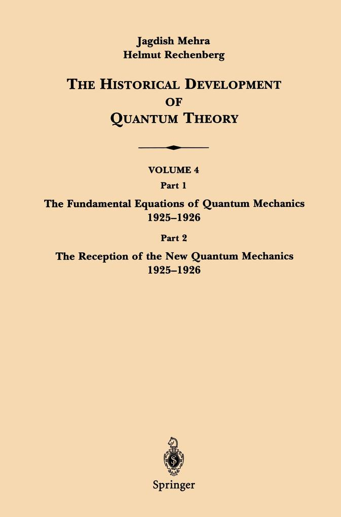 The Historical Development of Quantum Theory als Buch