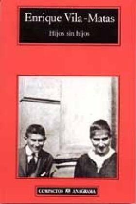 Hijos sin hijos als Taschenbuch