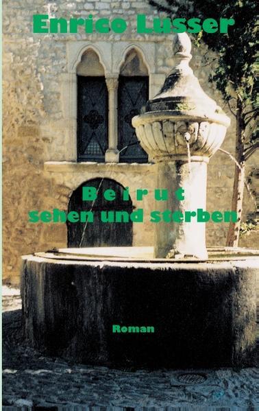 Beirut sehen und sterben als Buch