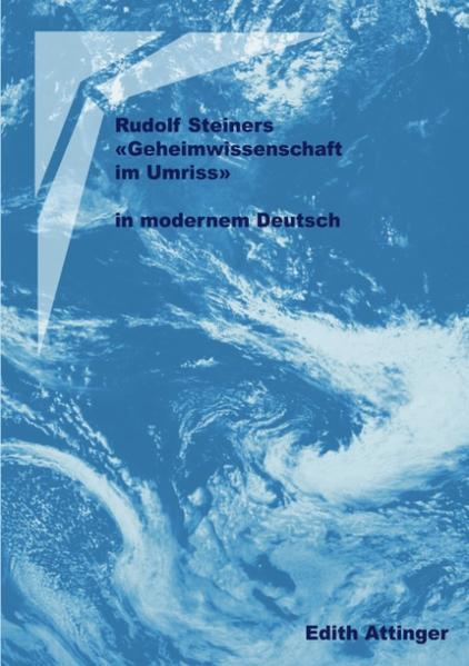 Rudolf Steiners Geheimwissenschaft im Umriss als Buch