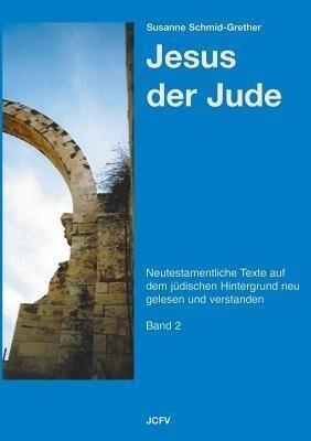 Jesus der Jude Band 2 als Buch