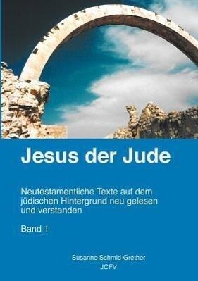 Jesus der Jude Band 1 als Buch