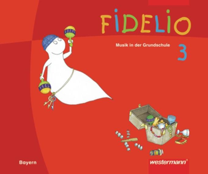 Fidelio 3. Schülerband. Bayern als Buch